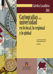 Cartografías de la universidad en lo local, lo regional y lo global