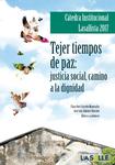 Tejer en tiempos de paz: justicia social, camino a la dignidad