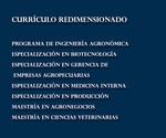 Librillo 55. Currículos redimensionados. Programa de Ingeniería Agronómica; Especialización en Biotecnología; Especialización en Gerencia de Empresas Agropecuarias; Especialización en Medicina Interna; Especialización en Producción; Maestría en Agronegocios; Maestría en Ciencias Veterinarias