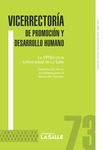 Librillo 73. La VPDH en la Universidad de La Salle: construcción de un ecosistema para el desarrollo humano by Universidad de La Salle. Vicerrectoría de Promoción y Desarrollo Humano