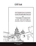 Intervenciones contemporáneas en territorios con historia