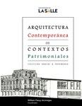 Arquitectura contemporánea en contextos patrimoniales