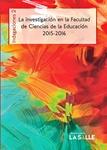 La investigación en la Facultad de Ciencias de la Educación 2015-2016. Indagaciones 2