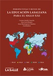 Perspectivas y retos de la educación Lasaliana para el siglo XXI by Carmen Amalia Camacho Sanabria, Irma Lucía Bórquez, and Itziar Muniozguren Colindres