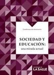 Sociedad y educación: Una mirada actual by Carmen Amalia Camacho Sanabria