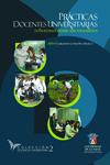 Prácticas docentes universitarias: Reflexiones desde sus escenarios by Guillermo Londoño Orozco