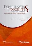 Experiencias docentes universitarias: Matices desde su reflexión y sistematización by Carlos Alberto Escobar Otero