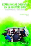 Experiencias docentes en la universidad: Fundamentación y sistematización by Rosa María Cifuentes Gil