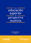 La educación superior en perspectiva lasallista by Fabio Orlando Neira Sánchez and Juan Carlos Rivera Venegas