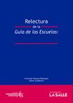 Relectura de la guía de las escuelas: Una mirada desde la educación superior by Fernando Vásquez Rodríguez