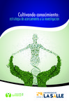 Cultivando conocimiento: Estrategia de acercamiento a la investigación by Liliana Garzón Forero