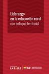 Liderazgo en la educación rural con enfoque territorial