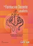 La formación docente lasallista : conocimiento, prácticas y disposiciones en diferentes contextos culturales