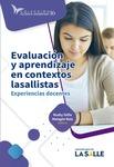 Evaluación y aprendizaje en contextos lasallistas : experiencias docentes