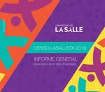 Censo Lasallista 2018: informe general by Universidad de La Salle. Observatorio de la Vida Universitaria