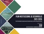 Boletín 50. Plan Institucional de Desarrollo 2021-2026: Una Universidad innovadora para la transformación social y productiva del país by Dirección de Planeación Estratégica