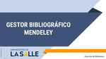 Guía Gestor Bibliográfico Mendeley
