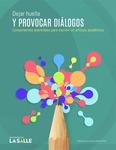 Recursos CLEO Dejar huella y provocar diálogos: componentes esenciales para escribir un artículo académico